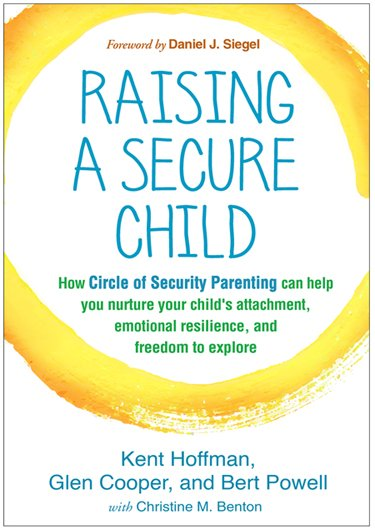 Raising a Secure Child book
